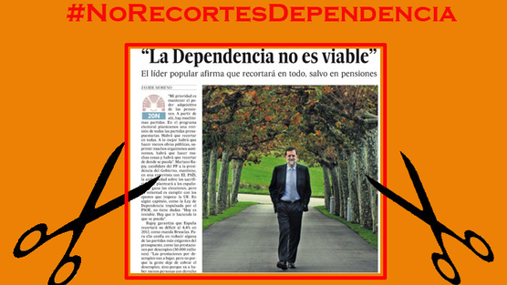 Dependencia no viable Rajoy
